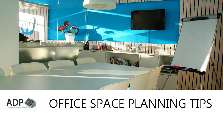Office Space Planning Tips